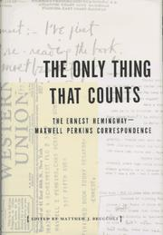 Cover of: The only thing that counts by Ernest Hemingway