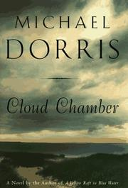 Cover of: Cloud chamber by Michael Dorris