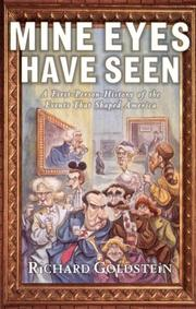 Cover of: Mine Eyes Have Seen by Richard Goldstein