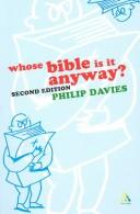 Cover of: WHOSE BIBLE IS IT ANYWAY? | PHILIP R. DAVIES