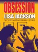 Cover of: Obsession | Lisa Jackson