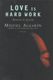 Cover of: Love is hard work | Miguel Algarín