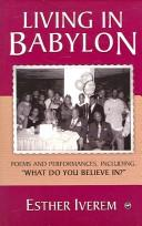 Cover of: Living in Babylon by Esther Iverem