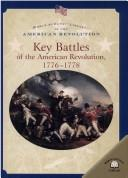 Cover of: Key battles of the American Revolution, 1776-1778 by Dale Anderson