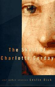 Cover of: The skull of Charlotte Corday | Leslie Dick