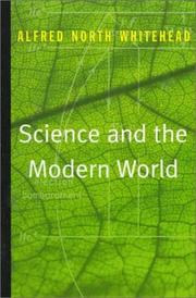 Cover of: Science and the modern world | Alfred North Whitehead