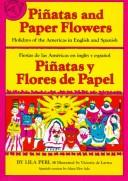 Cover of: Piñatas and paper flowers by Lila Perl