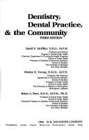 Cover of: Dentistry, dental practice & the community by David F. Striffler