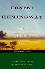 Cover of: True at first light | Ernest Hemingway