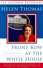 Cover of: Front Row at the White House by Helen Thomas
