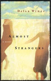 Cover of: Almost Strangers | Delsa Winer