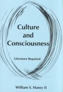 Cover of: Culture and consciousness by William S. Haney