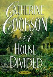 Cover of: A house divided | Catherine Cookson