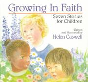 Cover of: Growing in Faith by Helen Rayburn Caswell