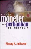 Cover of: Sistem moneter dan perbankan di Indonesia by Rimsky K. Judisseno