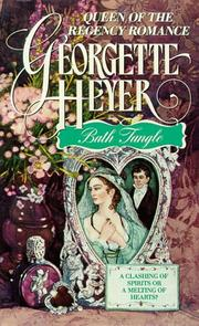 Cover of: Bath tangle | Georgette Heyer
