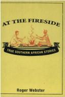 Cover of: At the fireside by Webster, Roger