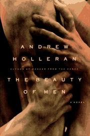 Cover of: The Beauty of Men | Andrew Holleran