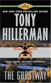 Cover of: The Ghostway by Tony Hillerman