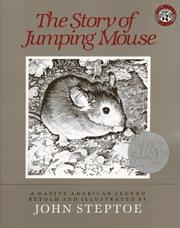 Cover of: The Story of Jumping Mouse (Caldecott Honor Books) by John Steptoe