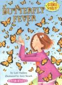 Cover of: Butterfly fever | Lori Haskins