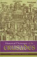 Cover of: Historical dictionary of the crusades | Corliss Konwiser Slack