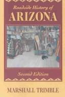 Cover of: Roadside history of Arizona by Marshall Trimble