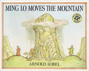 Cover of: Ming Lo moves the mountain by Arnold Lobel