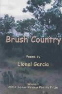 Cover of: Brush country | Garcia· Lionel G.