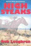 Cover of: High steaks by Rob Loughran