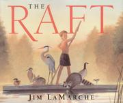 Cover of: The Raft | Jim LaMarche