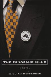Cover of: The dinosaur club | William Heffernan