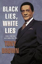Cover of: Black Lies, White Lies | Tony Brown