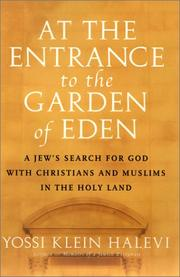 Cover of: At the entrance to the Garden of Eden | Yossi Klein Halevi