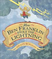 Cover of: How Ben Franklin Stole the Lightning | Rosalyn Schanzer