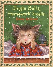 Cover of: Jingle bells, homework smells | Diane De Groat