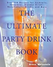 Cover of: The ultimate party drink book | Bruce Weinstein