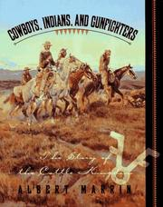 Cover of: Cowboys, Indians, and gunfighters | Albert Marrin
