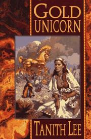 Cover of: Gold unicorn | Tanith Lee