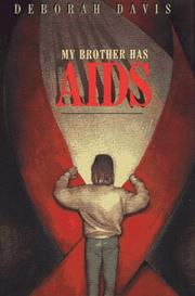 Cover of: My brother has AIDS | Deborah Davis