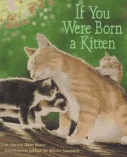 Cover of: If You Were Born A Kitten | Marion Dane Bauer