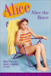 Cover of: Alice the Brave (Alice) by Phyllis Reynolds Naylor
