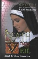 Cover of: Death takes the veil and other stories by Monica Quill