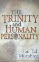 Cover of: The trinity and human personality | Jon Tal Murphree