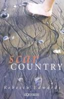 Cover of: Scar country | Edwards, Rebecca