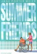 Cover of: Summer friends | Jane Porter Meier