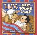 Cover of: Lily, the lost and found lamb | Lydia Salazar Martinez