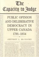 Cover of: The capacity to judge | Jeffrey L. McNairn