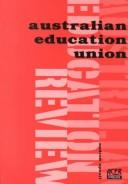 Cover of: The Australian Education Union by Andrew David Spaull