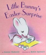 Cover of: Little Bunny's Easter Surprise by Jeanne Modesitt